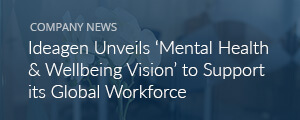 Ideagen unveils 'mental health & wellbeing vision' to support its global workforce